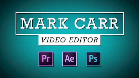 Mark Carr Editing Sizzle Reel