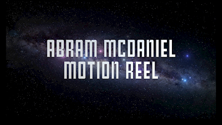 Abram McDaniel Motion Reel