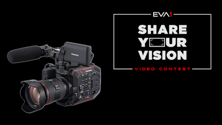 "Panasonic Rolls Out EVA 2.5 Firmware Update & ""Share Your Vision"" Video Contest at Cine Gear 2018"