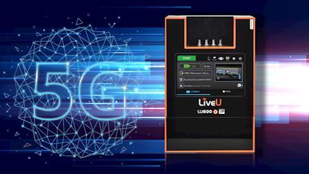 LiveU Unveils the LU600 5G Cellular Bonding Unit at IBC 2019