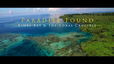 Paradise Found: Kimbe Bay & The Coral Crucible