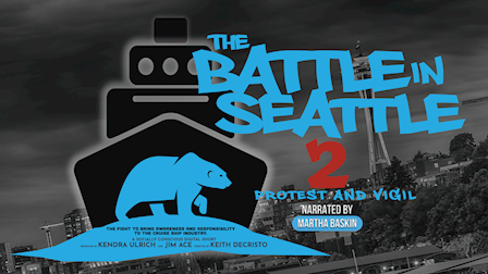 DIGITAL SHORT DOC -  The Battle In Seattle2: Protest and Vigil