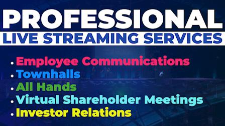 Live Streaming Your Corporate Communications, Town Hall Meetings, All Hands Meetings, CEO Briefs, Etc.