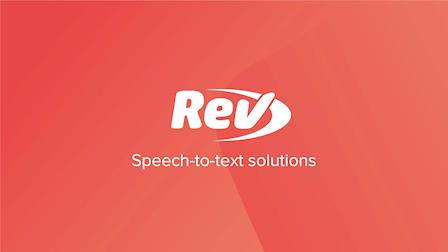 Rev's Transcription and Closed Captioning Services Enables You to Get More Value From Your Content
