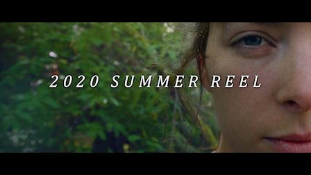 2020 Summer Reel