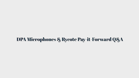 DPA Microphones & Rycote Team Up to Pay-it-Forward to Film Industry