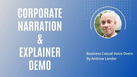 Andrew Lander -- Corporate Narration / Explainer Demo