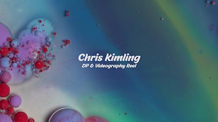Chris Kimling DP/Videography Reel