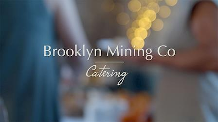 Brooklyn Mining Co. Catering
