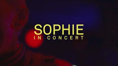SOPHIE - Live at Elsewhere