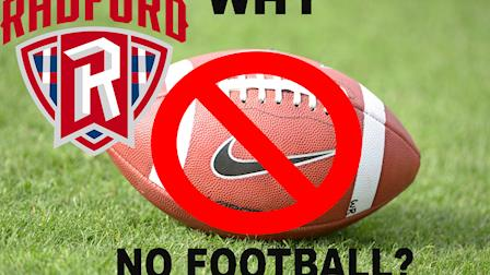 Why Radford University Doesn't Have a Football Team