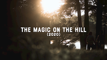 The Magic on the Hill