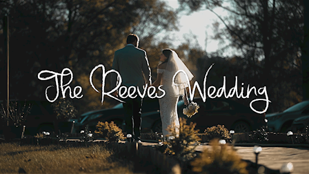 The Reeves Wedding