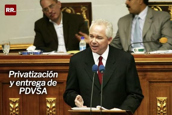 Rafael-Ramirez-Privatización-y-entrega-de-PDVSA