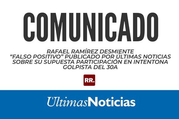 Rafael-Ramírez-desmiente-Falso-Positivo-publicado-por-Últimas-Noticias