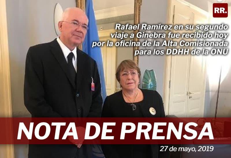 Ramírez consignó a Bachelet más pruebas de persecución política y violaciones de DDHH en Venezuela