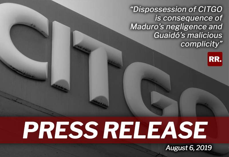 Dispossession of CITGO is consequence of Maduro's negligence and Guaidó's malicious complicity