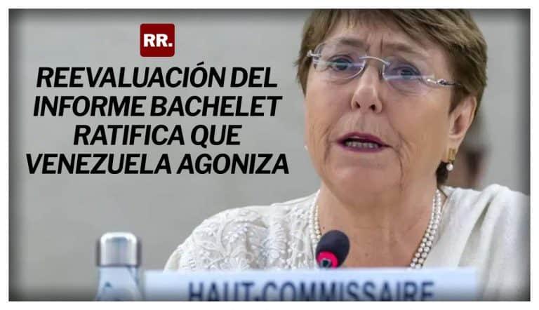 Reevaluación-del-Informe-Bachelet-ratifica-que-Venezuela-agoniza