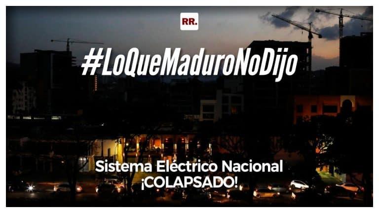 ¡Sistema Eléctrico Nacional colapsado!