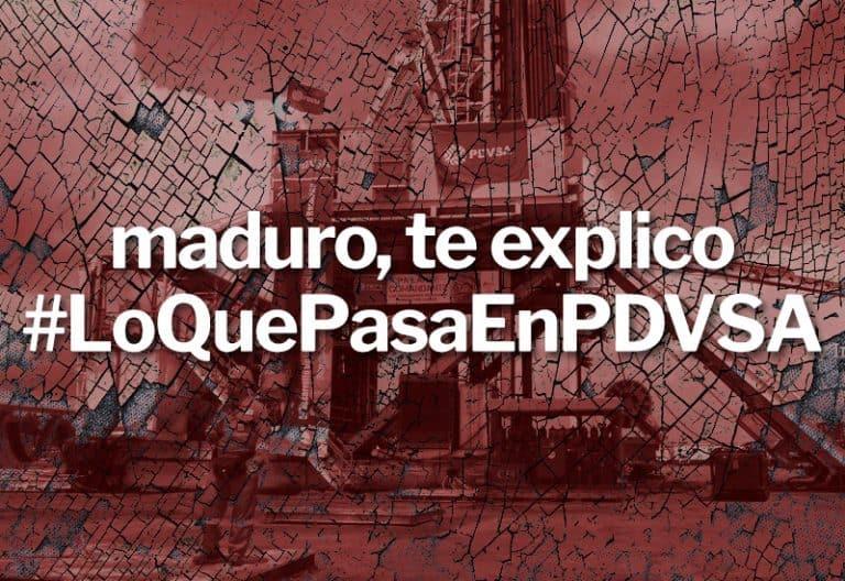 maduro, TE EXPLICO LO QUE PASA EN PDVSA