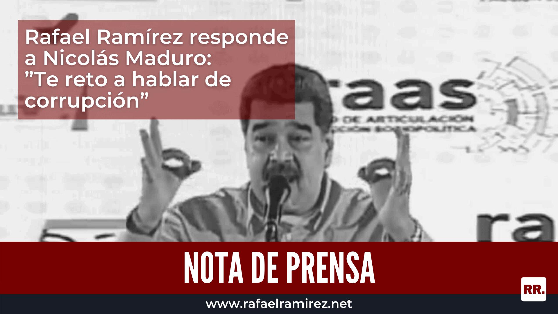 Rafael Ramírez responde a Nicolás Maduro: Te reto a hablar de corrupción