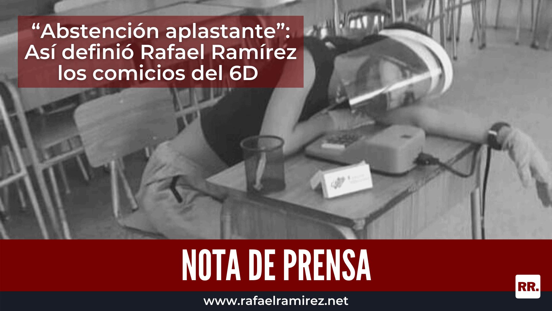 """""""Abstención aplastante"""": Así definió Rafael Ramírez los comicios del 6D"""