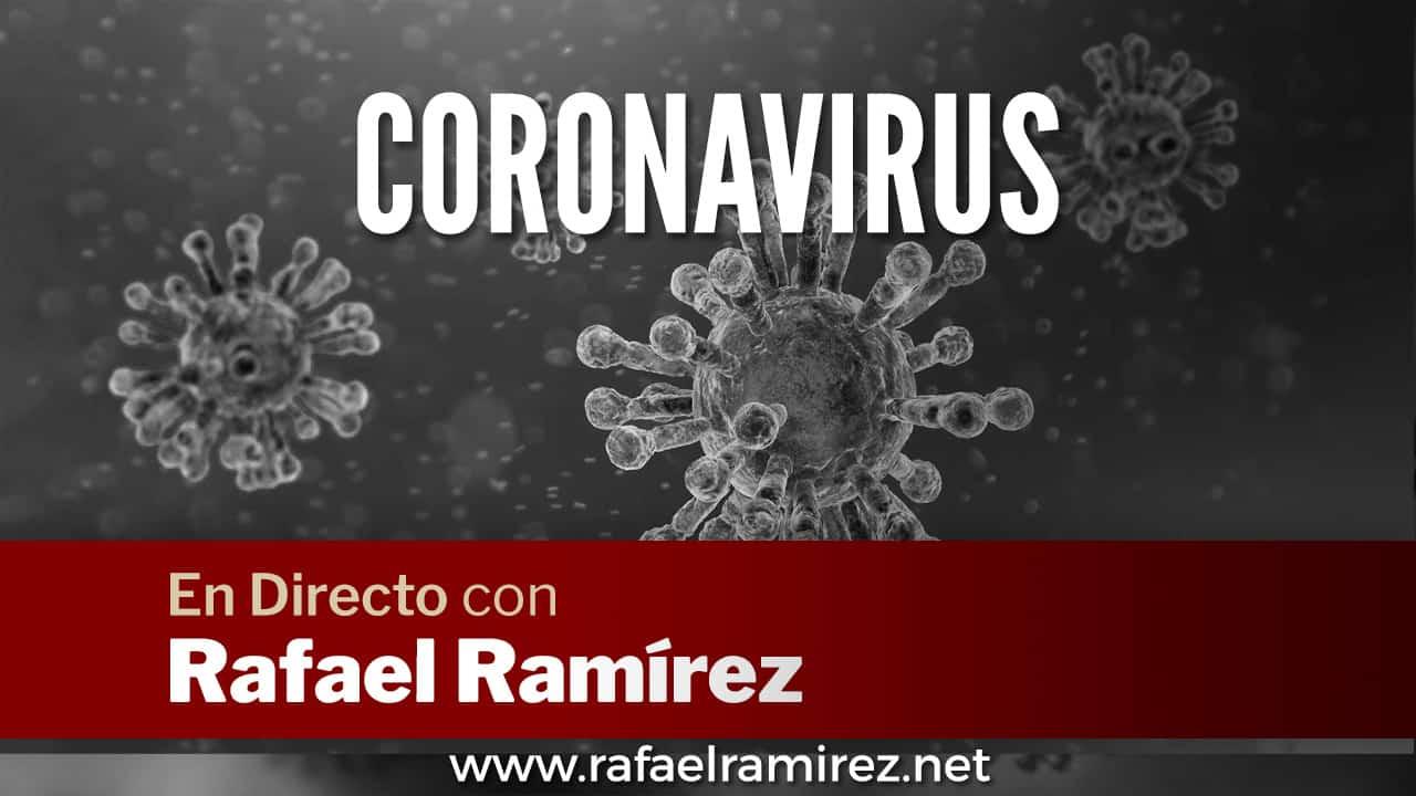 "En Directo con Rafael Ramírez – ""Coronavirus"""