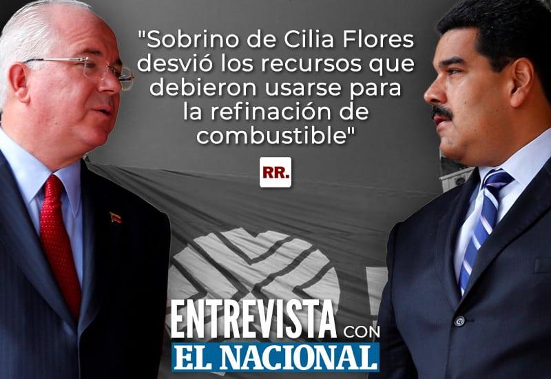 """""""Sobrino de Cilia Flores desvió los recursos que debieron usarse para la refinación de combustible"""" – Entrevista con El Nacional"""