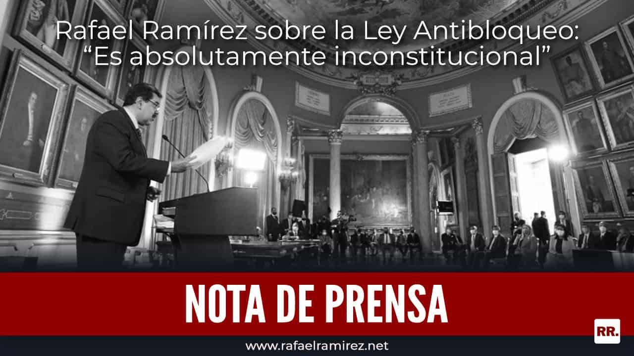 """Rafael Ramírez sobre la Ley Antibloqueo: """"Es absolutamente inconstitucional"""""""
