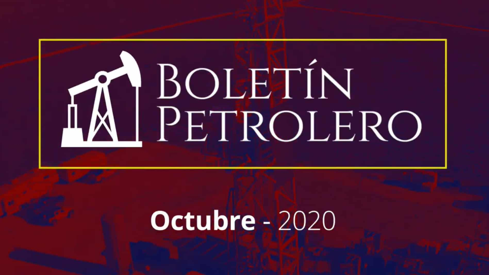 Video Boletín Petrolero – Octubre 2020