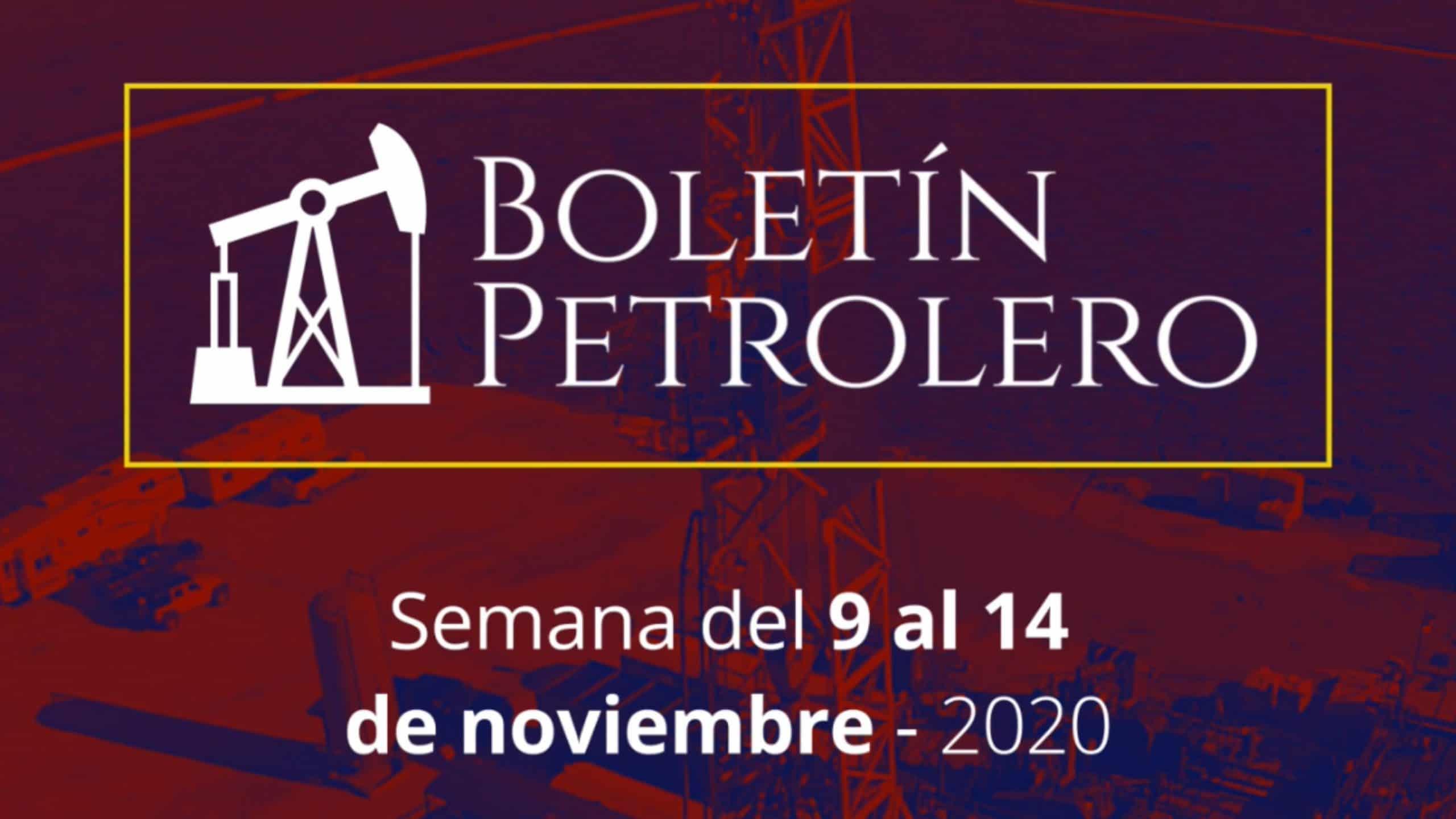 Video Boletín Petrolero – Del 09 al 14 de noviembre 2020