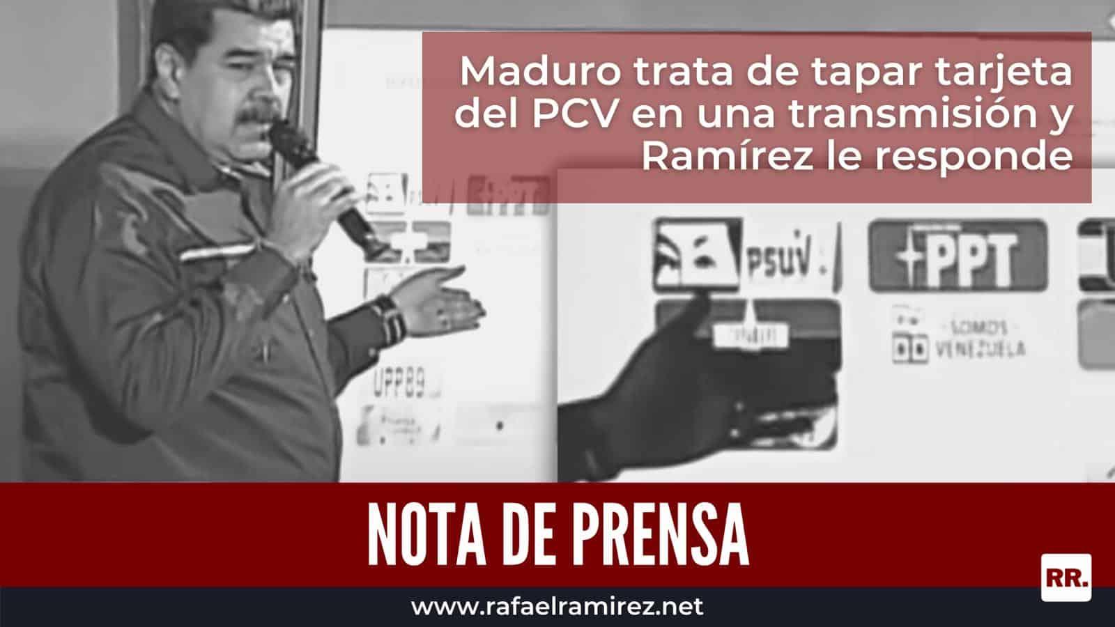 Maduro trata de tapar tarjeta del PCV en una transmisión y Ramírez le responde