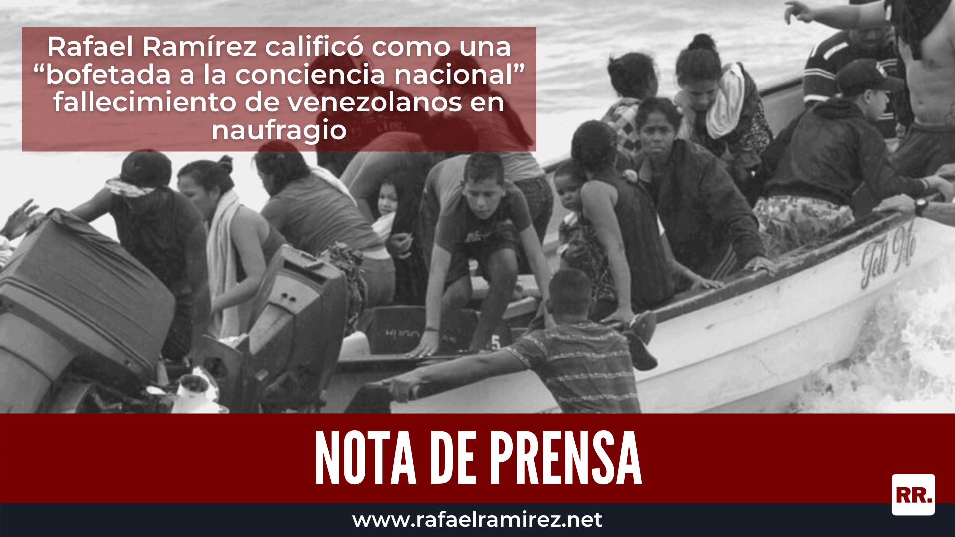 """Rafael Ramírez calificó como una """"bofetada a la conciencia nacional"""" fallecimiento de venezolanos en naufragio"""