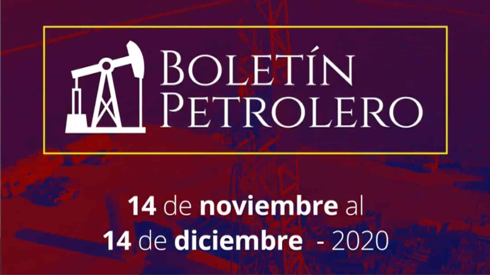 Boletín Petrolero del 14 de noviembre al 14 de diciembre