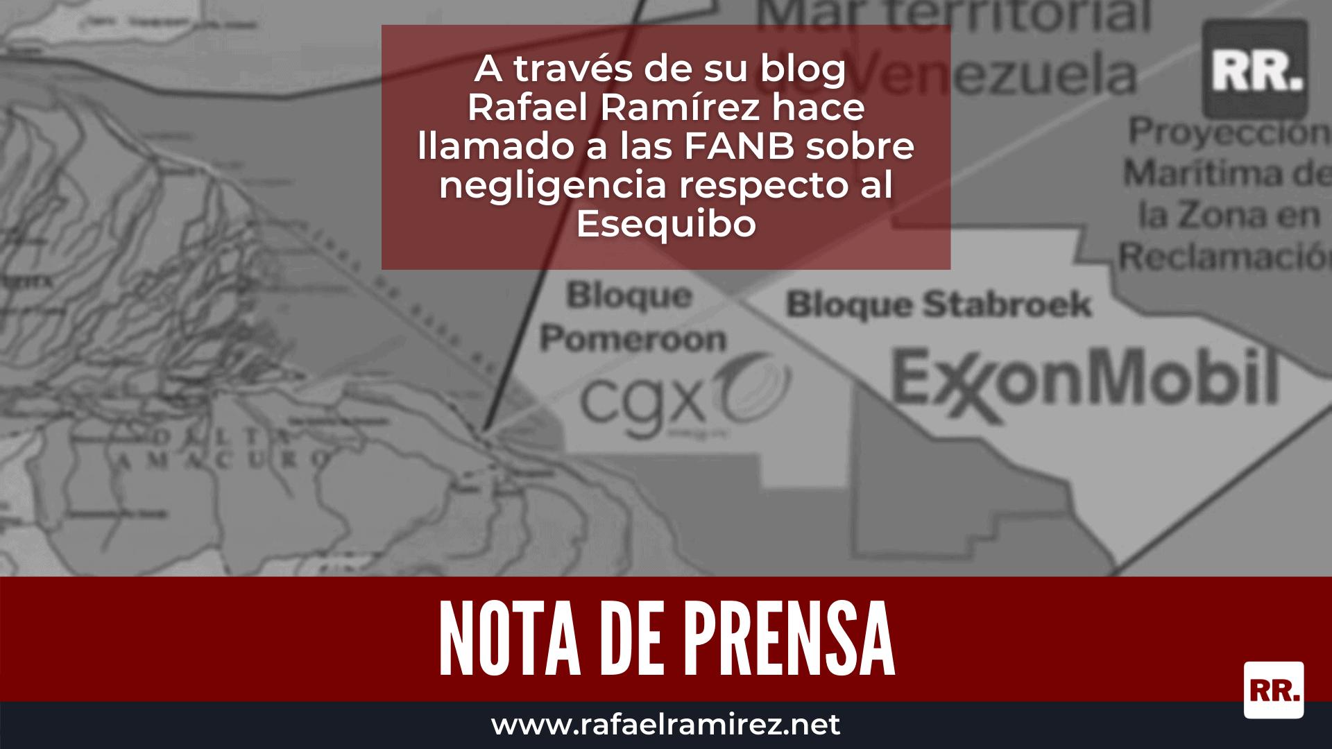 Rafael Ramírez hace llamado a las FANB sobre negligencia respecto al Esequibo