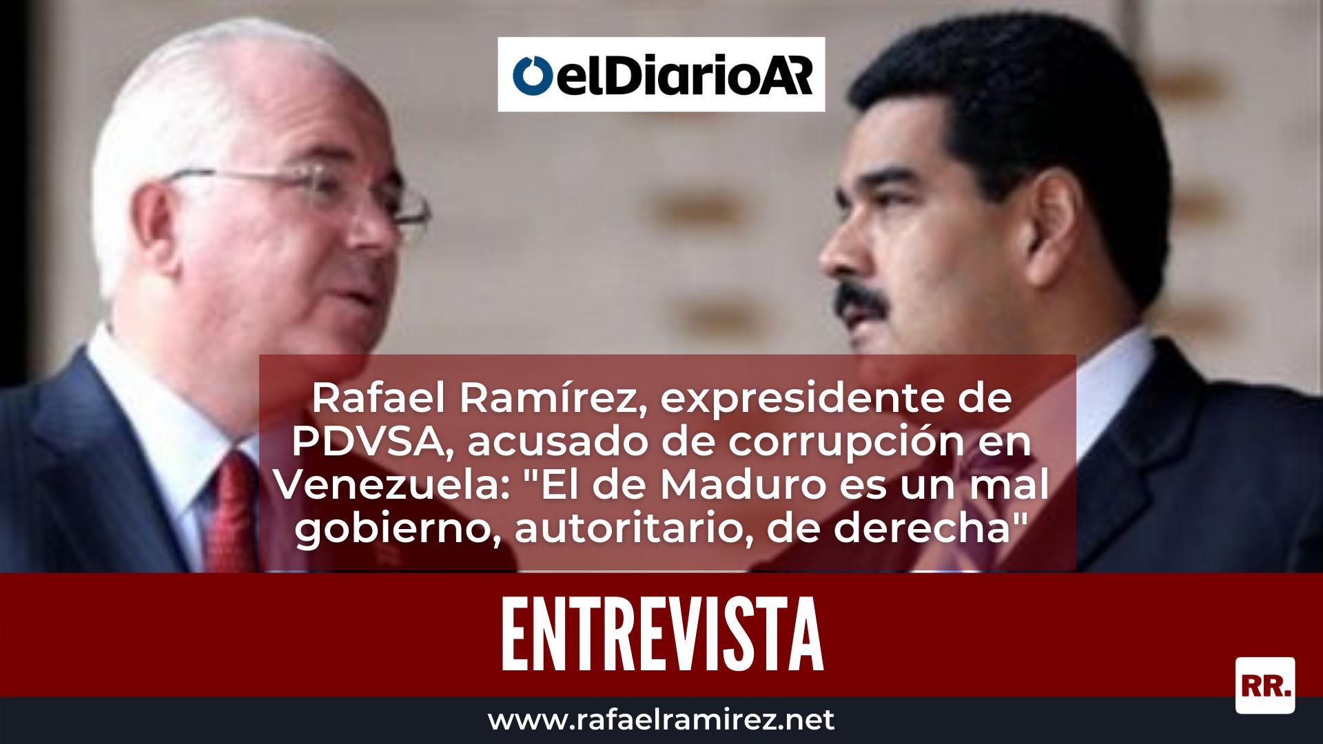 """Rafael Ramírez, expresidente de PDVSA, acusado de corrupción en Venezuela: """"El de Maduro es un mal gobierno, autoritario, de derecha"""""""