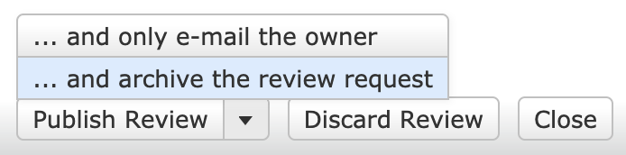 Screenshot of the Publish Review and Archive option