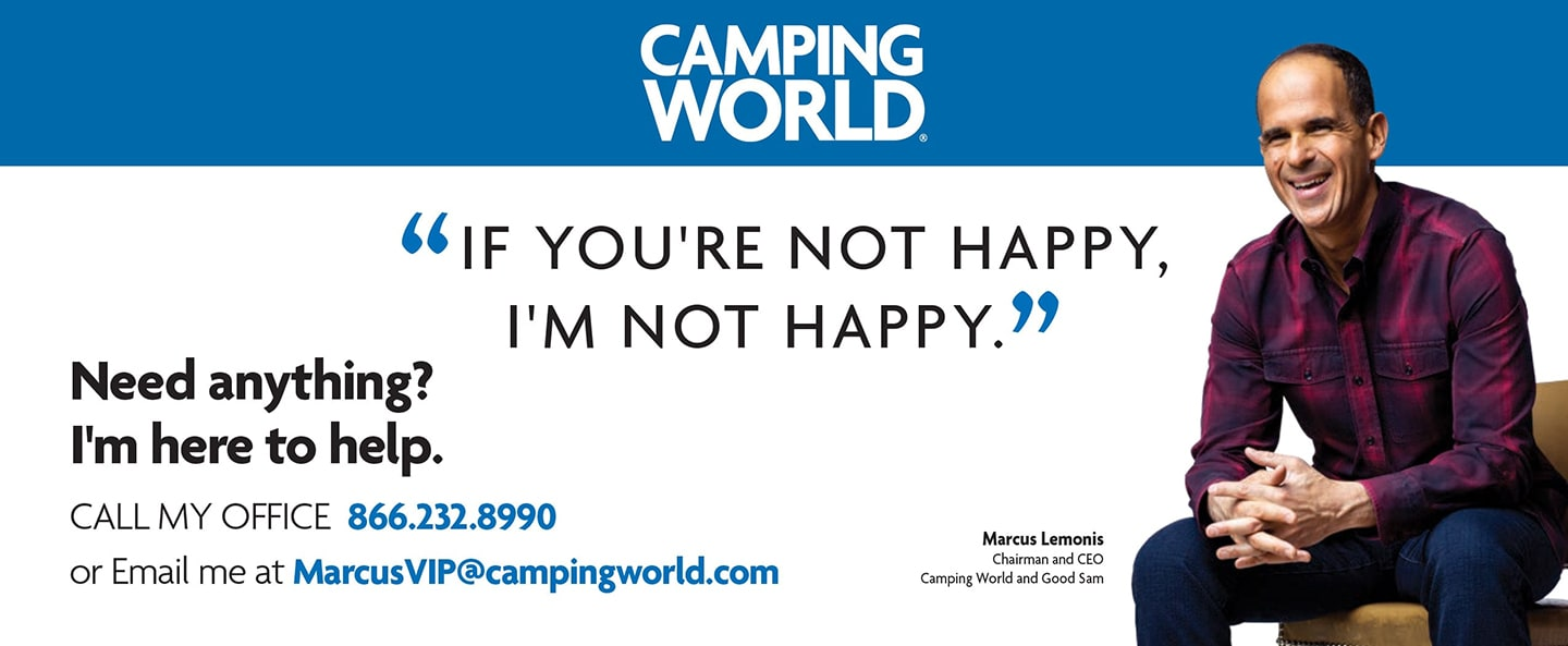Email MarcusVIP@campingworld.com to report customer complaints directly to CEO