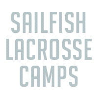 Sailfish Lacrosse Camps