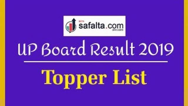 UP Board Result 2019 Declared, Here's the toppers list