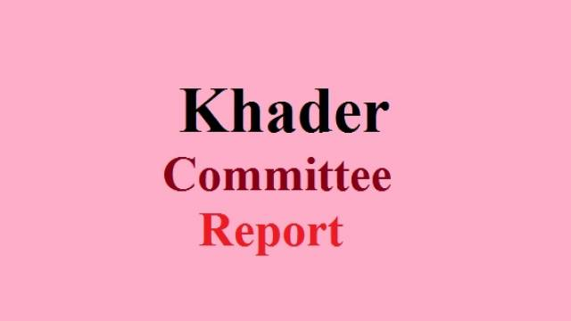 Khader Committee Report