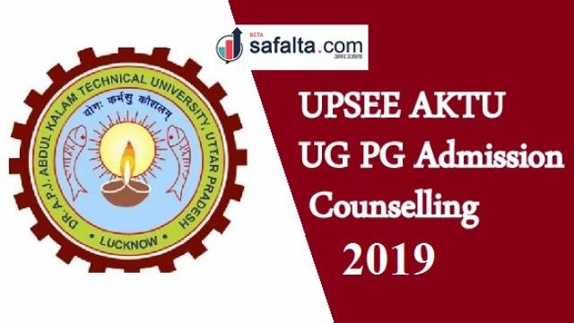 AKTU UPSEE COUNSELLING 2019