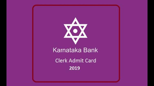 Karnataka Bank Clerk Admit Card 2019