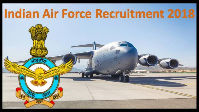 Indian Air Force Recruitment 2018 Notification For 3 Posts, Apply Now www.indianairforce.nic.in