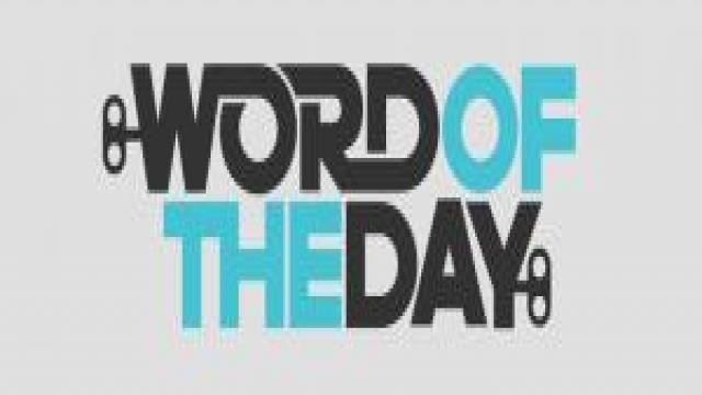 Word of the Day 13 September, 2017