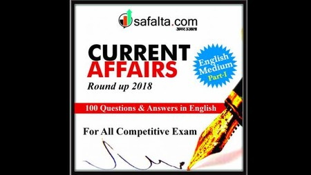 Current Affairs Round Up 2018
