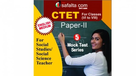 CTET ( VI TO VIII) 5 Mock Test Series (Social Science Group) In English