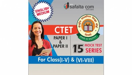 Buy CTET Exam Mock Test Series-15 for Class (I-V) and Class (VI-VIII)