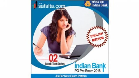 Buy Indian bank PO Exam 2018 02 Mock Test Series @ Safalta.com