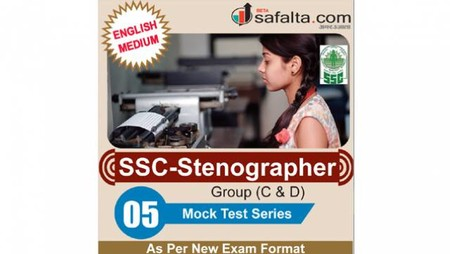 Buy SSC Stenographer Group (C & D) - 05 Mock Test Series @ safalta.com